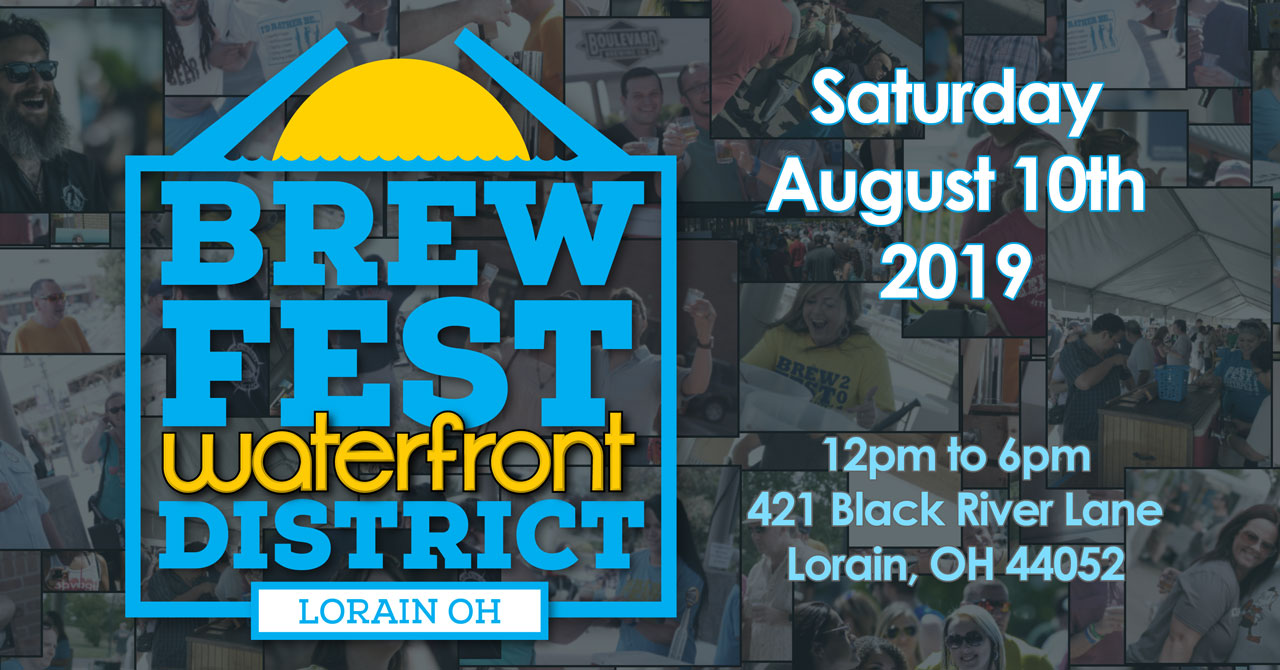 Brewfest Waterfront District 2019 - August 10th - Lorain Ohio