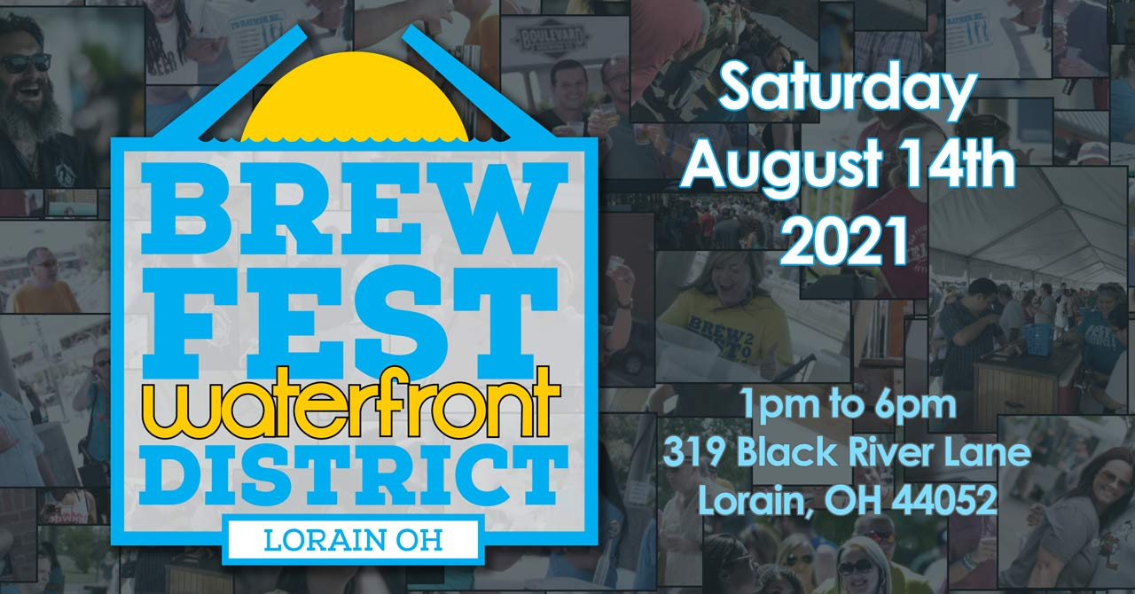 BrewFest Waterfront District 2021 - August 14th - Lorain Ohio